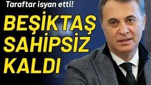 Beşiktaş sahipsiz kaldı
