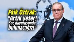 CHP'li Faik Öztrak: