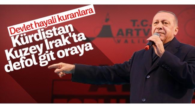 Cumhurbaşkanı Erdoğan'dan Artvin'de HDP'ye tepki