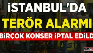 İstanbul'daki konserler iptal edildi