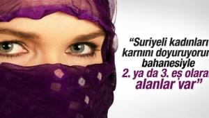 İşte Türkiye'deki Suriyeli gerçeği: Suriyeli kadınlar ikinci eş oldu !