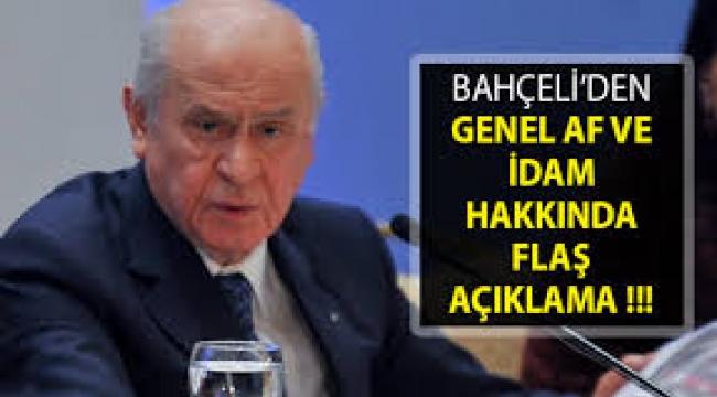 MHP lideri Devlet Bahçeli'den flaş idam açıklaması!