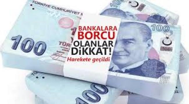 Bankaya borcu olanlar dikkat!