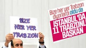 İstanbul'da 11 Trabzonlu belediye başkanı