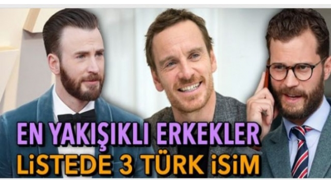 2019'un en yakışıklı isimleri! Türkiye'den de 3 isim var
