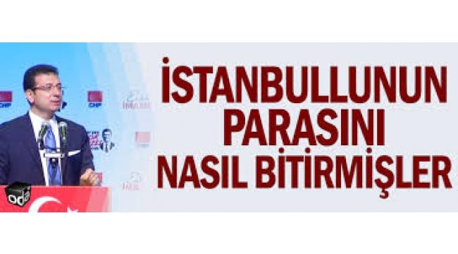 İstanbullunun parasını nasıl bitirmişler