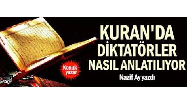 Kuran'da diktatörler nasıl anlatılıyor