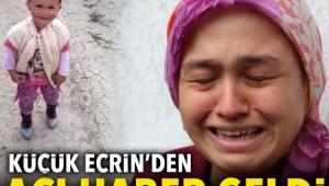 Samsun'da kaybolan Ecrin'den acı haber geldi