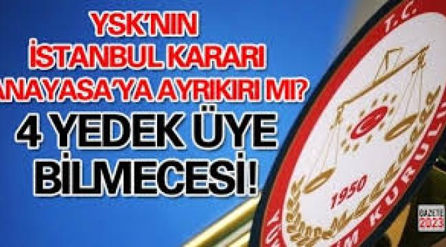 YSK'nın yedek üyelerinin oy kullanması ne anlama geliyor