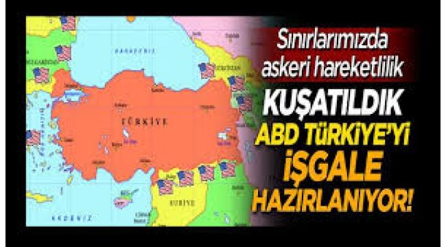 ABD Türkiye'ye saldırıya mı hazırlanıyor