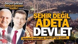 İstanbul neden çok değerli?