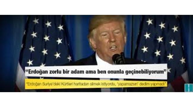 Trump: Erdoğan Suriye'deki Kürtleri haritadan silmek istiyordu, yapamazsın dedim yapmadı