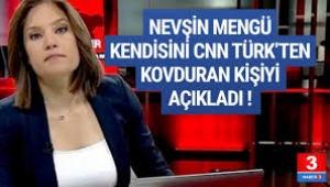 CNN Türk'ten kovduran kişiyi açıkladı