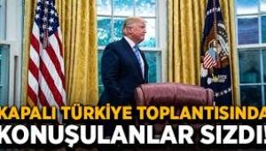 Kapalı Türkiye toplantısında konuşulanlar