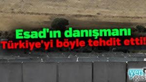 Esad'ın danışmanından Türkiye'ye tehdit