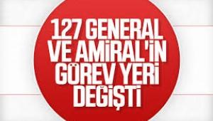 TSK'da 127 general ve amiralin görev yeri değişti