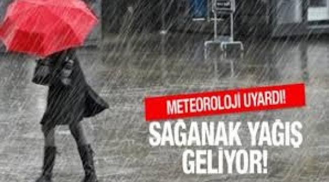 Meteoroloji uyardı! Sağanak yağış geliyor..