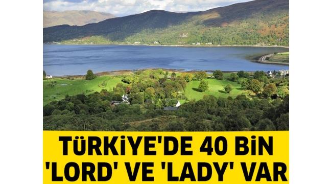 İşte Türkiye'deki lady ve lordlar: Aralarında ünlüler de var