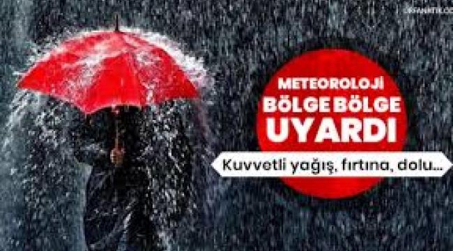 Meteoroloji uyardı; yağmur, dolu, fırtına...