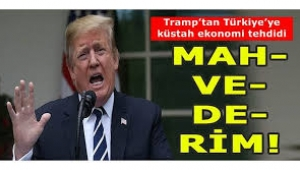 Trump'tan Türkiye'ye ağır tehdit: Ekonomini yok ederim