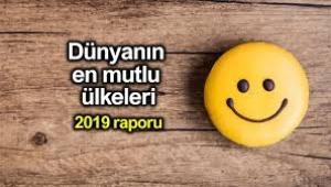 Dünyanın en mutlu ülkeleri 2019 raporu
