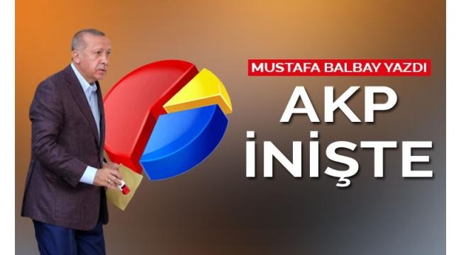 İnişteki AKP çıkışı kapatmaya çalışıyor!