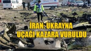 İran, Ukrayna uçağını düşürdüğünü açıkladı: Kazara vuruldu