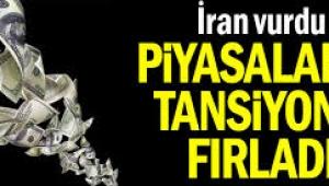 İran vurdu... Piyasaların tansiyonu fırladı