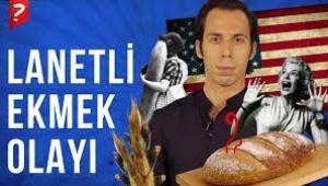 Lanetli Ekmek Olayı Nedir ve İnsanlar Bu Olaydan Nasıl Etkilenmiştir?