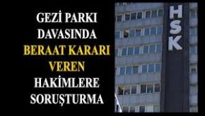 Gezi'ye beraat veren hakimlere