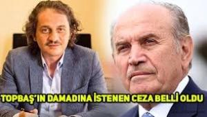 Kadir Topbaş'ın damadına 'FETÖ' cezası