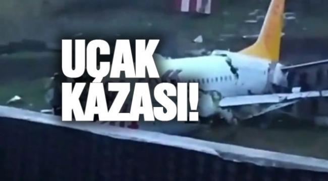 Sabiha Gökçen'de yolcu uçağı inişte parçalandı