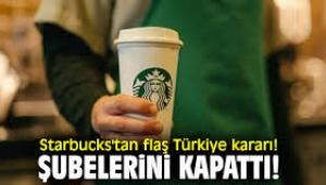 Starbucks, Koronavirüs nedeniyle Türkiye'deki şubelerini kapattı
