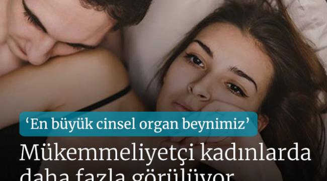 Cinsel ilişki sırasında orgazm olamamak bir sorun mu?