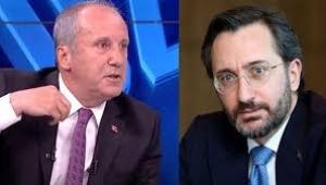 Fahrettin Altun: İnce'nin tavrı medya camiamıza iftiradır