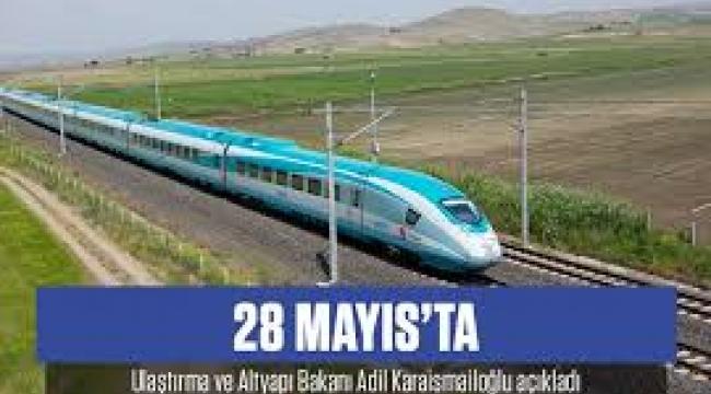 Ulaştırma Bakanı: Hızlı tren seferleri 28 Mayıs'ta başlatılıyor