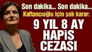 Canan Kaftancıoğlu'na verilen 9 yıllık ceza onandı