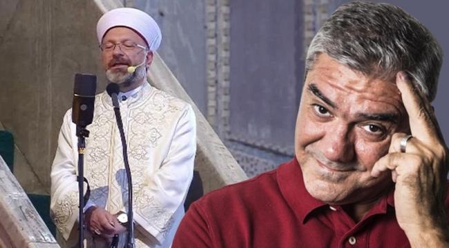 Yılmaz Özdil'den Ali Erbaş'a çok sert sözler!