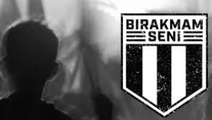 Beşiktaş'ın Bırakmam Seni bağış kampanyasında ne kadar toplandı