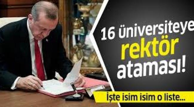 Cumhurbaşkanı Erdoğan 16 üniversiteye rektör ataması yaptı