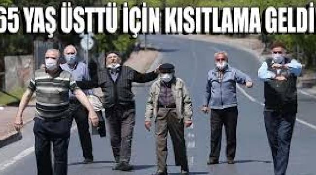 Gaziantep'te 65 yaş üstü için kısıtlama geldi!