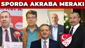 Türk sporu AKP'li akrabaların çiftliği!