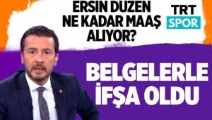 Ersin Düzen TRT'den ne kadar maaş alıyor? Atila Sertel belgelerle ifşa etti