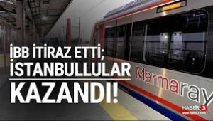 Mahkeme İBB'nin 'Marmaray' kararını haklı buldu