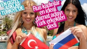 Moskovalı kadınların en çok evlenmeyi arzuladığı yabancı damat adayları Türkler oldu