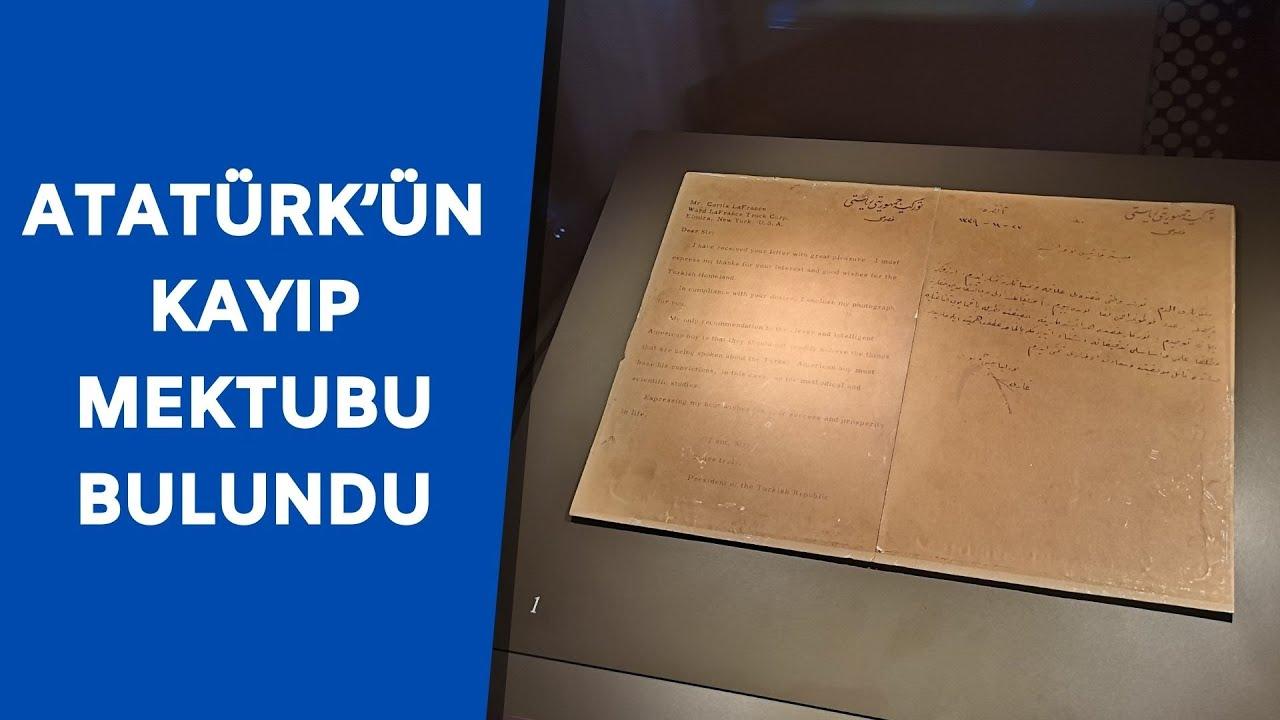 Mustafa Kemal Atatürk'ün kayıp mektubu bulundu