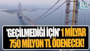 Osmangazi Köprüsü'ne 1,7 Milyar TL ödenecek