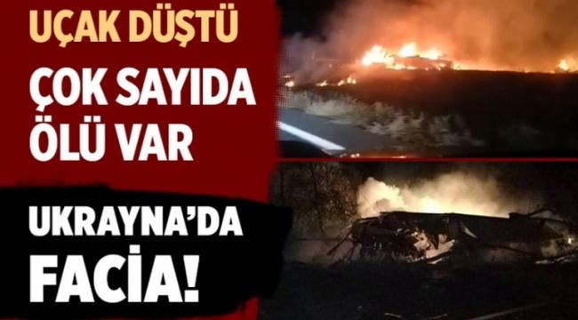 Ukrayna'da askeri uçağın düşmesi sonucu 22 kişi öldü