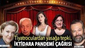 Yasaklara tepki gösteren tiyatroculardan iktidara çağrı