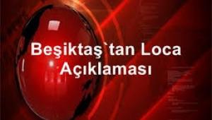 Beşiktaş'tan loca açıklaması